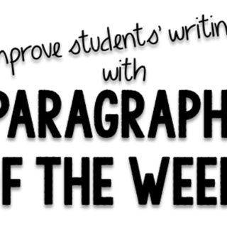 Paragraph of the Week: Improve Student Writing
