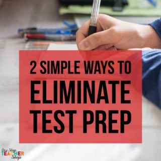 Two Ways to Eliminate Test Prep