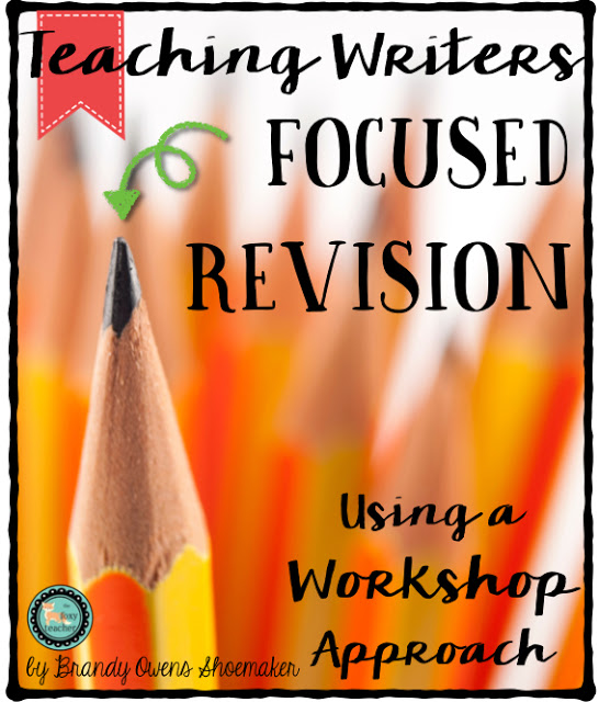 Writer's workshop tips and ideas for focused revision.  Get your kids analyzing their writing in a productive way!
