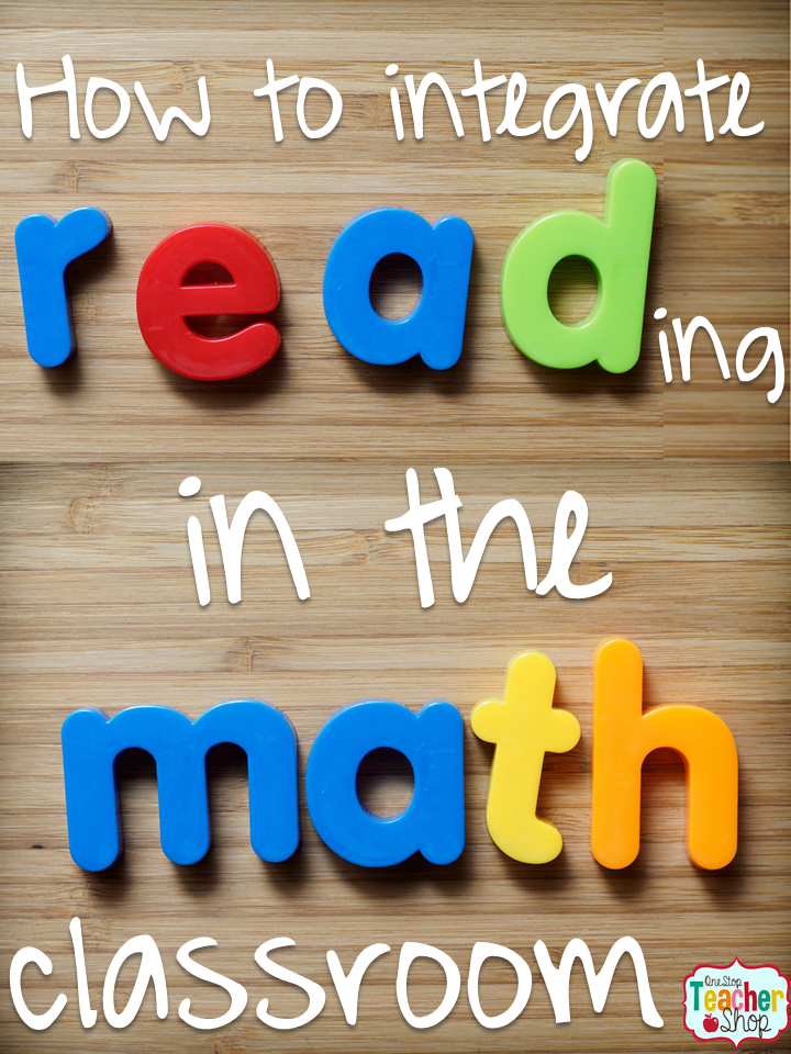 How to Integrate Reading in the Math Classroom - One Stop Teacher Shop