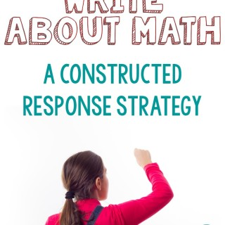 Writing About Math: Constructed Response