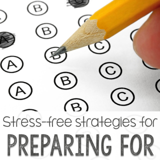 Preparing for Standardized Testing the Stress-Free Way