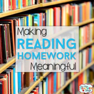 Reading Homework: Making it Meaningful
