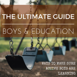 Boys & Education: How to Make Sure Active Boys are Learning