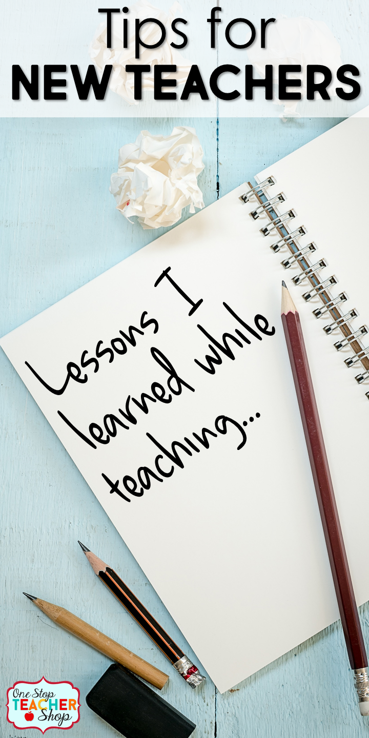 Tips for new teachers to be successful in the classroom. Here are my top teacher tips and lessons I have learned while teaching.