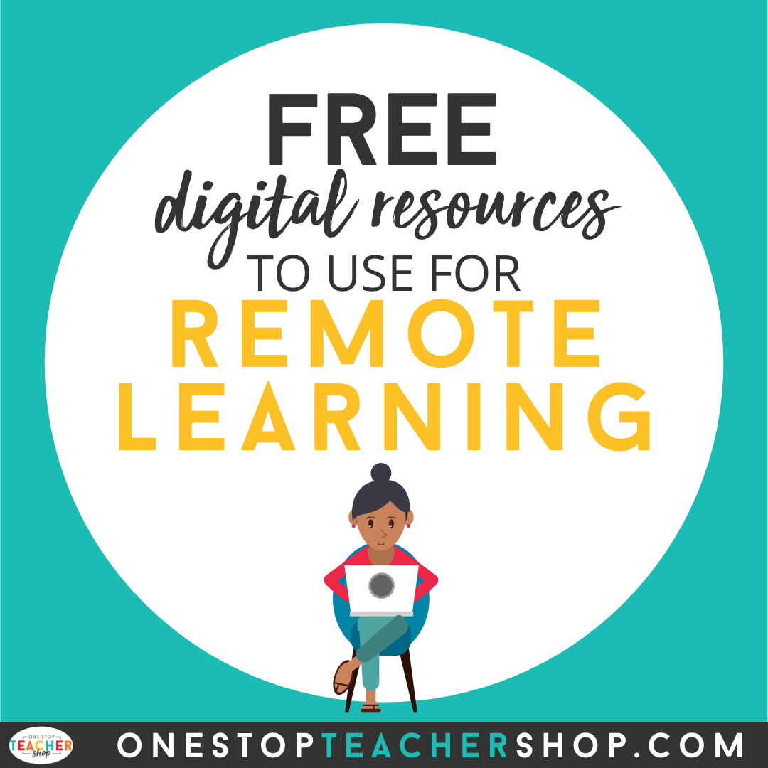Free Digital Resources For Distance Learning One Stop Teacher Shop